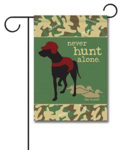 Never Hunt Alone Camo - Garden Flag - 12.5'' x 18''