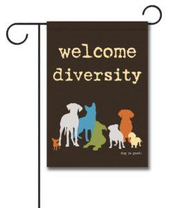 Welcome Diversity - Garden Flag - 12.5'' x 18''