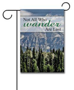 Not All Who Wander- Garden Flag - 12.5'' x 18''
