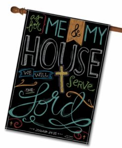 As For Me & My House - House Flag - 28'' x 40''