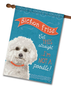 Bichon Frise- House Flag - 28'' x 40''