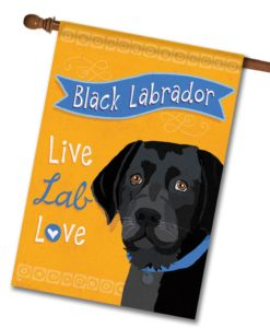 Black Labrador Live Lab Love- House Flag - 28'' x 40''