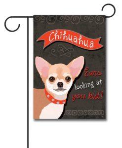 Chihuahua- Garden Flag - 12.5'' x 18''