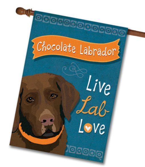 Chocolate Labrador Live Lab Love- House Flag - 28'' x 40''