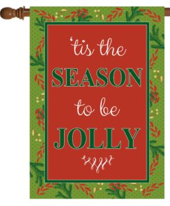 Christmas Greenery tis the Season - House Flag - 28'' x 40''