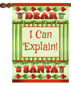 Dear Santa I Can Explain- House Flag - 28'' x 40''