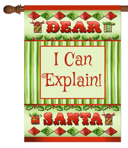 Dear Santa I Can Explain- House Flag - 28'' x 40''