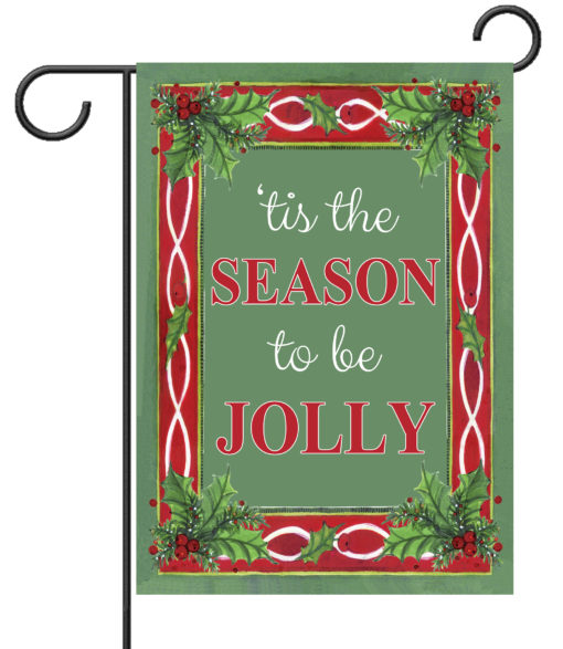 Holly tis the Season - Garden Flag - 12.5'' x 18''