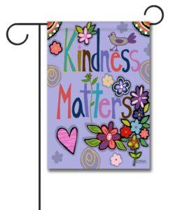 Kindness Matters- Garden Flag - 12.5'' x 18''