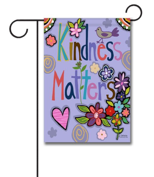 Kindness Matters- Garden Flag - 12.5'' x 18''