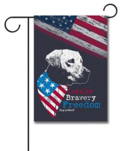 Loyalty Bravery Freedom - Garden Flag - 12.5'' x 18''