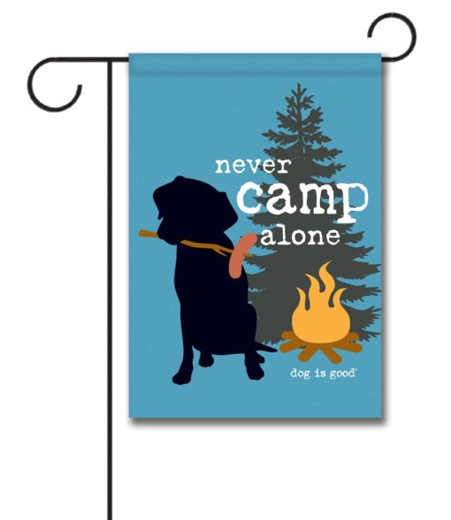 Never Camp Alone - Garden Flag - 12.5'' x 18''