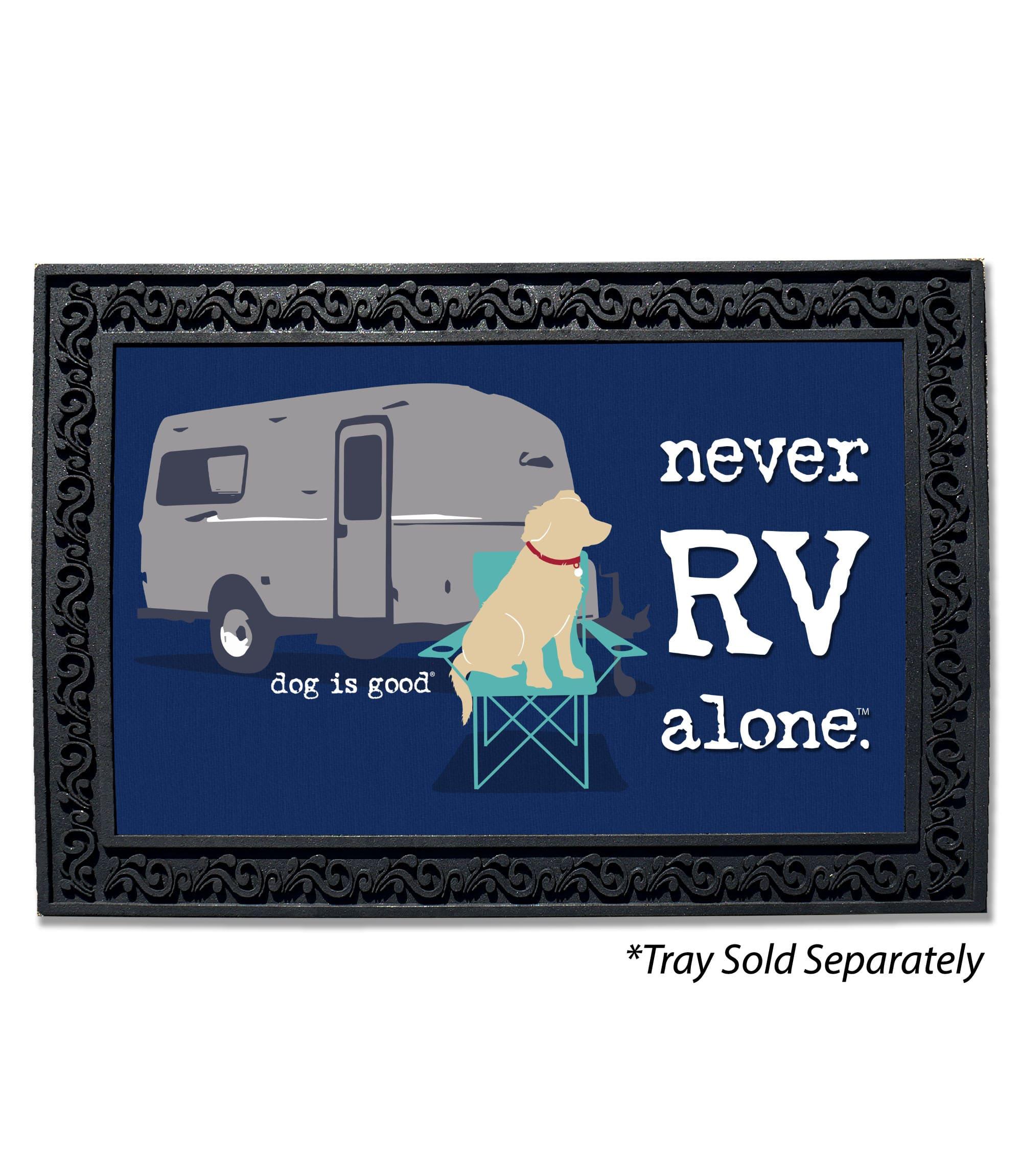 Never Rv Alone Doormat Gateway Lane