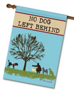 No Dog Left Behind - House Flag - 28'' x 40''