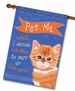 Pet Me Kitten- House Flag - 28'' x 40''
