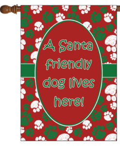 Santa Friendly Dog Lives Here- House Flag - 28'' x 40''