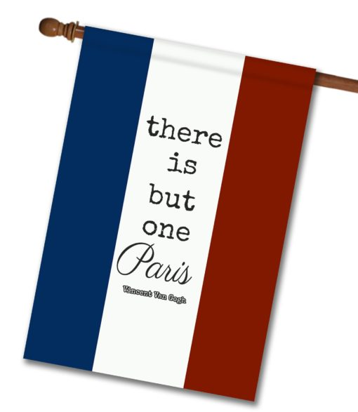 There is but one Paris- House Flag - 28'' x 40''