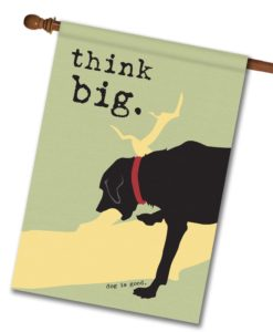 Think Big - House Flag - 28'' x 40''