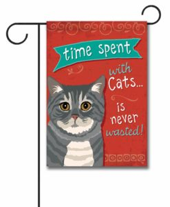 Time Spent with Cats Gray Tabby Cat- Garden Flag - 12.5'' x 18''