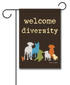 Welcome Diversity - Garden Flag - 12.5'' x 18''