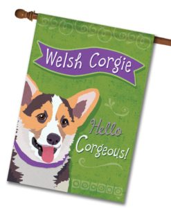 Welsh Corgi- House Flag - 28'' x 40''