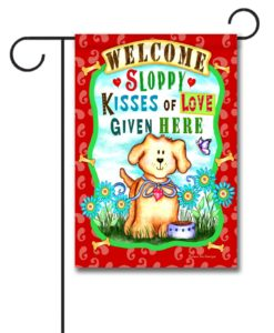 Beware Sloppy Wet Kisses- Garden Flag - 12.5'' x 18''