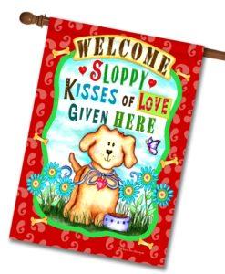 Beware Sloppy Wet Kisses- House Flag - 28'' x 40''