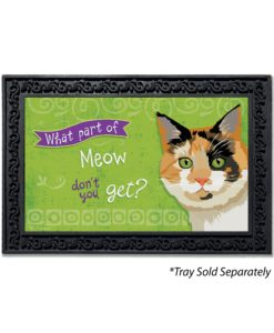 What Part of Meow Tortie Cat Doormat