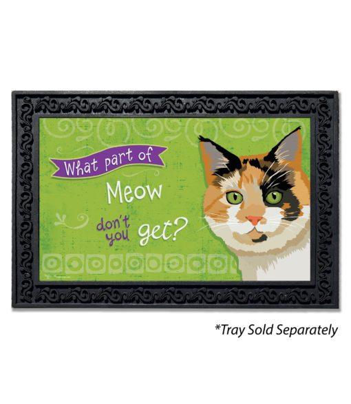 What Part of Meow Tortie Cat Doormat