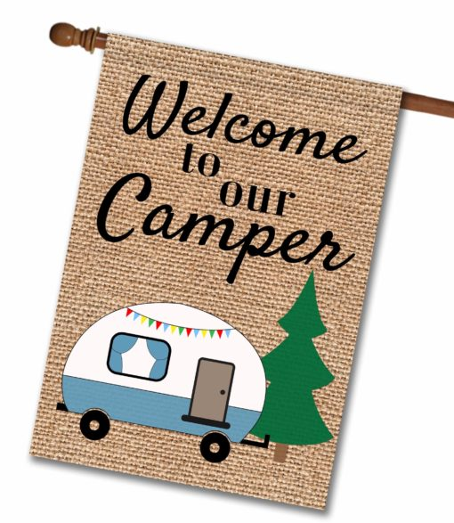 Welcome to Our Camper- House Flag - 28'' x 40''