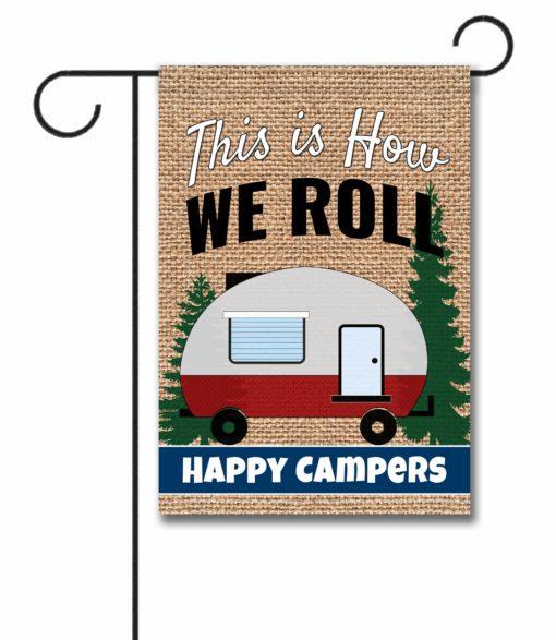 How We Roll- Garden Flag - 12.5'' x 18''