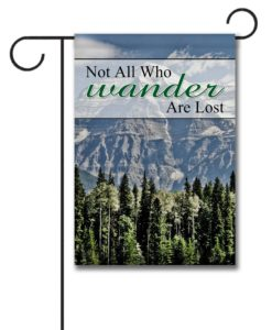 Not All Who Wander- Garden Flag - 12.5'' x 18''