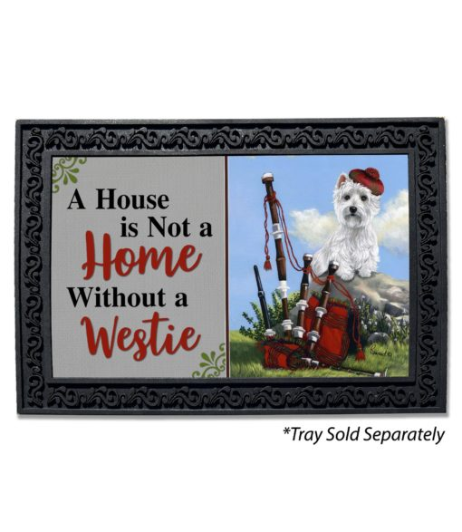 West Highland Terrier Scottie Piper House Is Not a Home Doormat