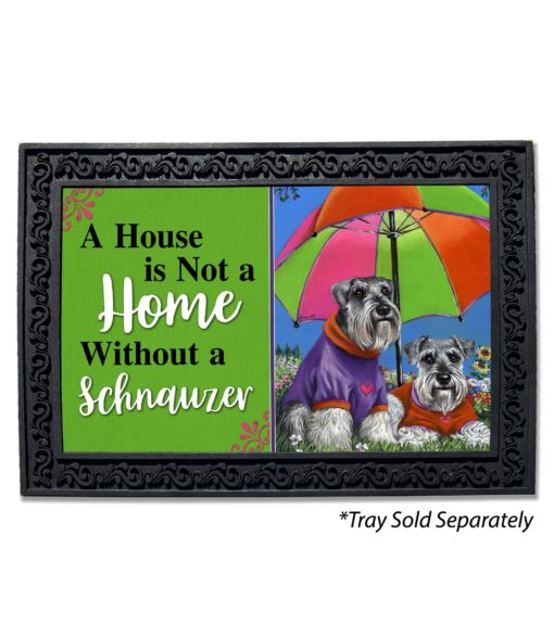 Schnauzer Soulmates House Not A Home Doormat