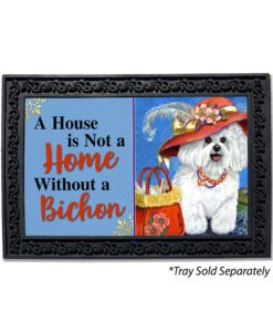 Bichon Frise Mademoiselle House Is Not A Home Doormat