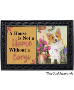 Corgi Sunshine Garden House Not A Home Doormat