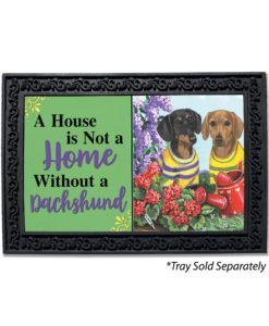 Dachshund Floral Sunshine House Not a Home Doormat