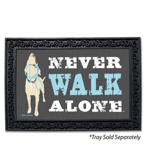 Never Walk Alone Doormat