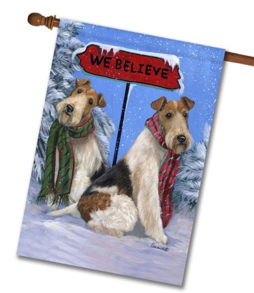 Fox Terrier We Believe - House Flag - 28'' x 40''