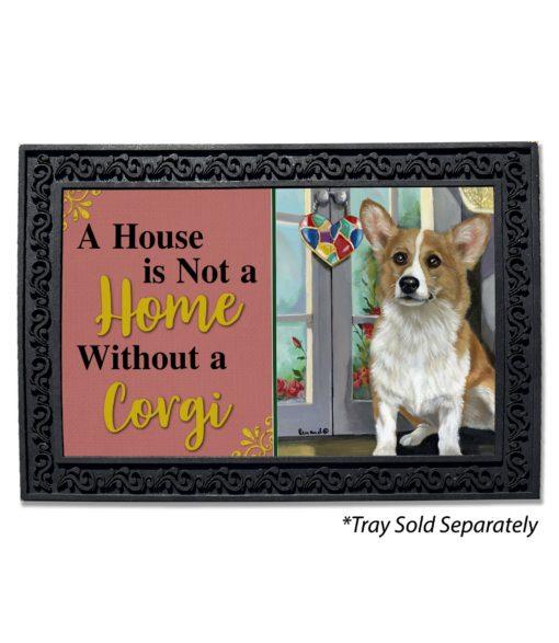 Corgi Suncatcher House Not A Home Doormat