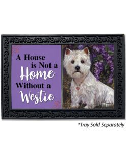 West Highland Terrier Lily & Lilacs House Not a Home Doormat