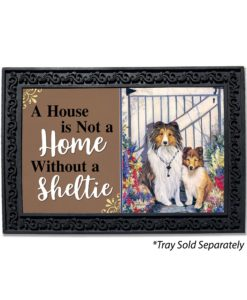 Shetland Sheepdog Garden Gate House Not a Home Doormat